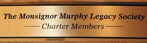 The Monsignor Murphy Legacy Society