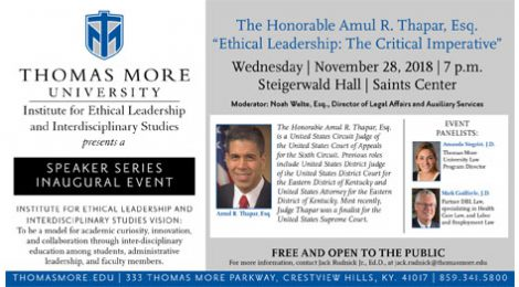 Inaugural Institute for Ethical Leadership event featuring The Honorable Amul R. Thapar