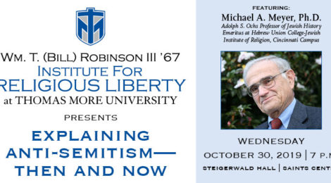 Michael A. Meyer, Ph.D. to Discuss Religious Tolerance at Thomas More