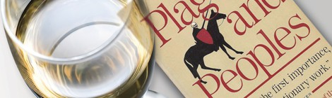 Beverage and a Book - Grüner Veltliner & William H. McNeill's  Plagues and People