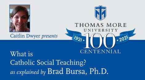Thomas More Centennial featuring Brad Bursa