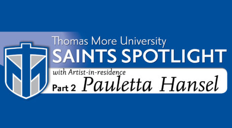 Saints Spotlight - Artist-in-residence Pauletta Hansel, part 2