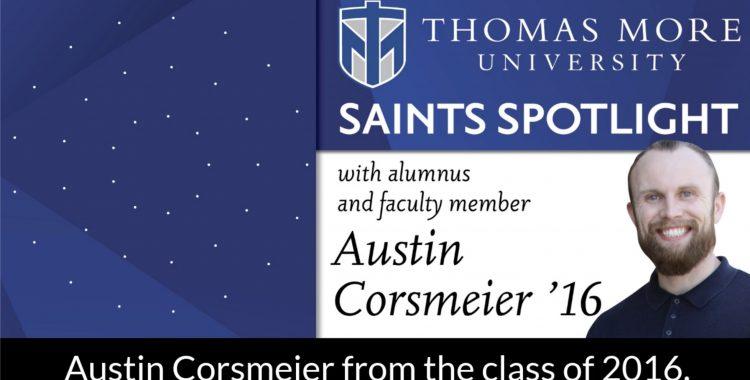Saints Spotlight alumnus/faculty member Austin Corsmeier '16